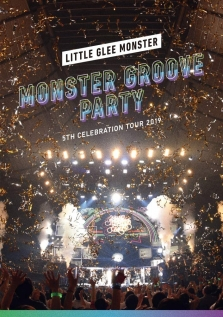 Little Glee Monster 5th Celebration Tour 2019 ~MONSTER GROOVE PARTY~ 通常盤 BD