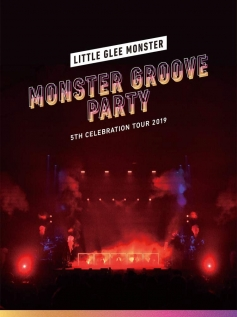 Little Glee Monster 5th Celebration Tour 2019 ~MONSTER GROOVE PARTY~ 初回生産限定盤 DVD