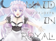 Maid in Royal